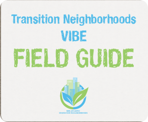 Transition Neighborhoods Field Guide