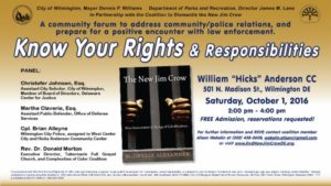 "End the New Jim Crow, DE: Know Your Rights @ William ""Hicks"" Anderson Community Center"