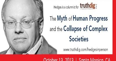 Chris Hedges: The Myth of Human Progress and the Collapse of Complex Societies